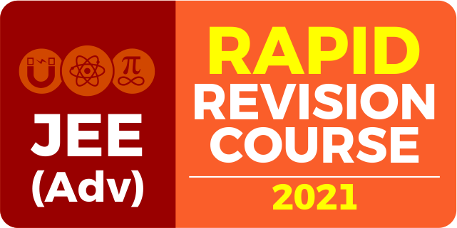 Rapid Revision Course for JEE Advanced 2021
