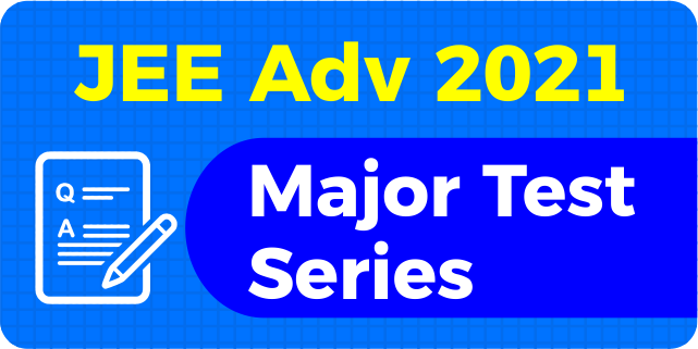 Major Test Series for JEE Advanced