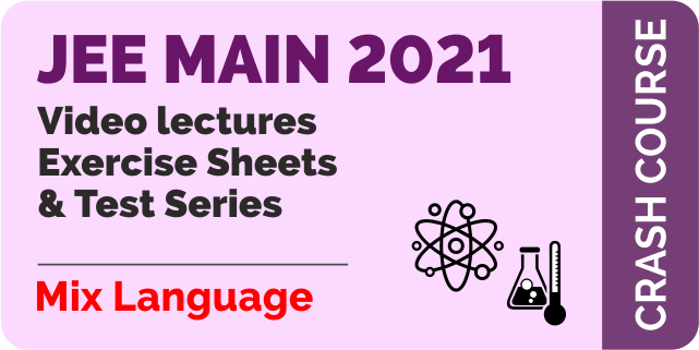 Crash Course for JEE Main 2021