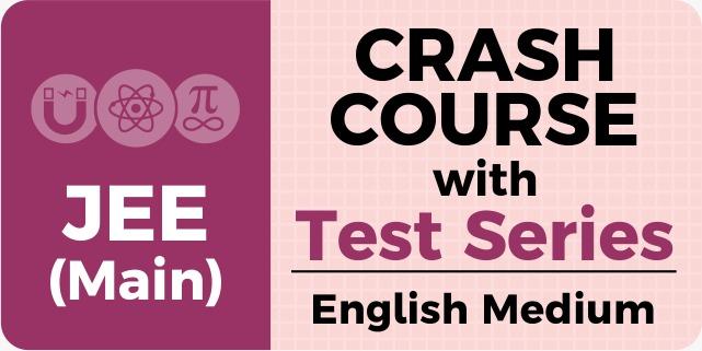 JEE Main 2020 Crash Course (English)