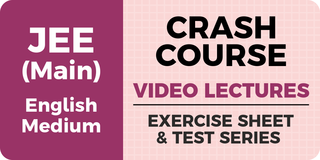 JEE Main 2021 Crash Course (English)